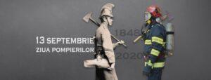 POMPIERII: 13 SEPTEMBRIE – Ziua Pompierilor din Romania – 172 de ani de la Bătălia din Dealul Spirii