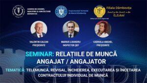 """Camera de Comerț Dâmbovița organizează seminarul de informare """"Relațiile de muncă angajat/angajator"""
