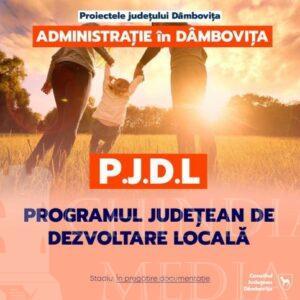 CJDÂMBOVIȚA: Programul Județean de Dezvoltare Locală, o inițiativă unică în România